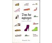 Szczegóły książki DOM BEZ MĘŻCZYZN