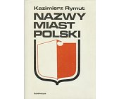 Szczegóły książki NAZWY MIAST POLSKI