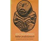 Szczegóły książki ENCYKLOPEDIA KULTUR PRADZIEJOWYCH