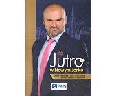 Szczegóły książki JUTRO W NOWYM JORKU