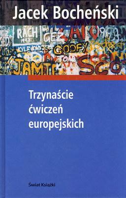 TRZYNAŚCIE ĆWICZEŃ EUROPEJSKICH