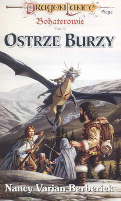 BOHATEROWIE - TOM II - OSTRZE BURZY
