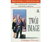 Szczegóły książki TWÓJ IMAGE