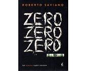 Szczegóły książki ZERO ZERO ZERO