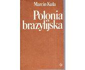 Szczegóły książki POLONIA BRAZYLIJSKA