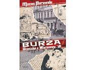 Szczegóły książki BURZA - UCIECZKA Z WARSZAWY '40
