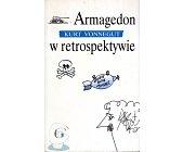 Szczegóły książki ARMAGEDON W RETROSPEKTYWIE