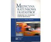 Szczegóły książki MEDYCYNA RATUNKOWA I KATASTROF