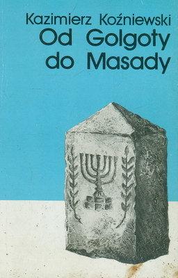 OD GOLGOTY DO MASADY