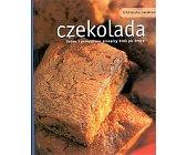 Szczegóły książki CZEKOLADA. ŁATWE I PRZEPYSZNE PRZEPISY. KROK PO KROKU