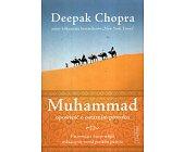 Szczegóły książki MUHAMMAD. OPOWIEŚĆ O OSTATNIM PROROKU