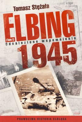 ELBING 1945 - TOM I