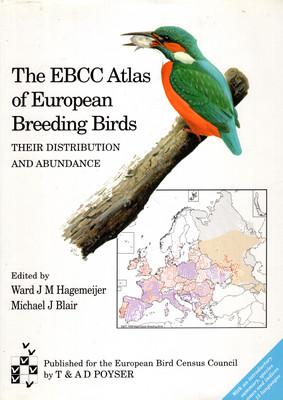 THE EBCC ATLAS OF EUROPEAN BREEDING BIRDS: THEIR DISTRIBUTION AND ABUNDANCE