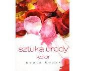 Szczegóły książki SZTUKA URODY - KOLOR