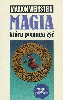 MAGIA, KTÓRA POMAGA ŻYĆ