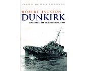 Szczegóły książki DUNKIRK: THE BRITISH EVACUATION, 1940