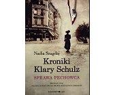 Szczegóły książki KRONIKI KLARY SCHULZ - SPRAWA PECHOWCA