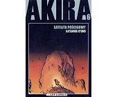 Szczegóły książki AKIRA (6) - SATELITA POŚCIGOWY