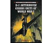 Szczegóły książki IL-2SHTURMOVIK GUARDS UNITS OF WORLD WAR