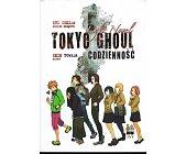 Szczegóły książki TOKYO GHOUL - CODZIENNOŚĆ