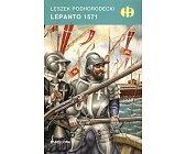 Szczegóły książki LEPANTO 1571 (HISTORYCZNE BITWY)