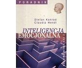 Szczegóły książki INTELIGENCJA EMOCJONALNA: PODRĘCZNIK Z ZESTAWEM ĆWICZEŃ
