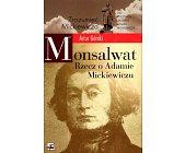 Szczegóły książki MONSALWAT - RZECZ O ADAMIE MICKIEWICZU