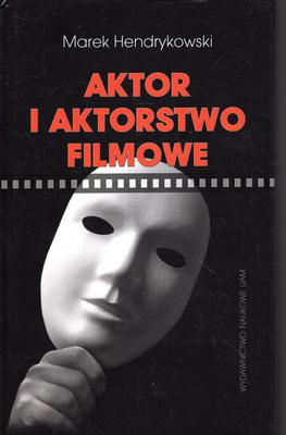 AKTOR I AKTORSTWO FILMOWE