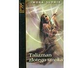 Szczegóły książki TALIZMAN ZŁOTEGO SMOKA