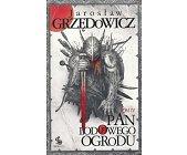 Szczegóły książki PAN LODOWEGO OGRODU - TOM 4