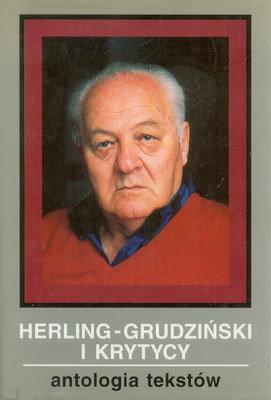 HERLING - GRUDZIŃSKI I KRYTYCY - ANTOLOGIA TEKSTÓW