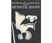 Szczegóły książki KRÓL HENRYK IV U SZCZYTU SŁAWY