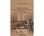 Szczegóły książki MENNICA TORUŃSKA OD DRUGIEJ POŁOWY XIV WIEKU DO 1454 ROKU