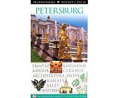 Szczegóły książki PETERSBURG - PRZEWODNIK WIEDZY I ŻYCIA