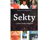Szczegóły książki SEKTY I NOWE RUCHY RELIGIJNE