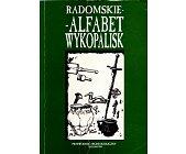 Szczegóły książki RADOMSKIE - ALFABET WYKOPALISK