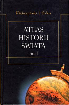 ATLAS HISTORII ŚWIATA - 2 TOMY