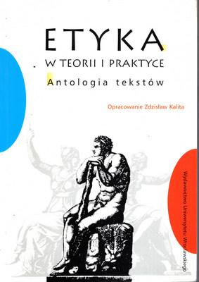 ETYKA W TEORII I PRAKTYCE. ANTOLOGIA TEKSTÓW