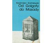 Szczegóły książki OD GOLGOTY DO MASADY