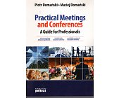 Szczegóły książki PRACTICAL MEETINGS AND CONFERENCES. A GUIDE FOR PROFESSIONALS