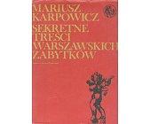 Szczegóły książki SEKRETNE TREŚCI WARSZAWSKICH ZABYTKÓW