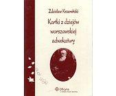 Szczegóły książki KARTKI Z DZIEJÓW WARSZAWSKIEJ ADWOKATURY