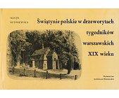 Szczegóły książki ŚWIĄTYNIE POLSKIE W DRZEWORYTACH...