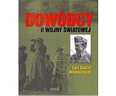 Szczegóły książki DOWÓDCY II WOJNY ŚWIATOWEJ. CARL GUSTAF MANNERHEIM