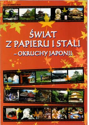 ŚWIAT Z PAPIERU I STALI - OKRUCHY JAPONII