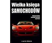 Szczegóły książki WIELKA KSIĘGA SAMOCHODÓW