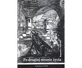 Szczegóły książki PO DRUGIEJ STRONIE ŻYCIA