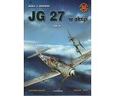 Szczegóły książki JG 27 W AKCJI - VOL 4 - MINIATURY LOTNICZE NR 34