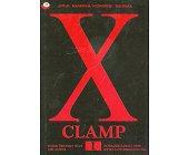 Szczegóły książki X CLAMP - TOM 1