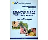Szczegóły książki LEKKOATLETYKA - CZĘŚĆ II - SKOKI, RZUTY I WIELOBOJE